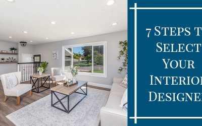 7 Steps to Select Your Interior Designer